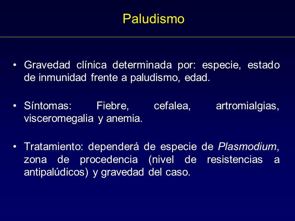 Paludismo Gravedad clínica determinada por: especie, estado de inmunidad frente a paludismo, edad.