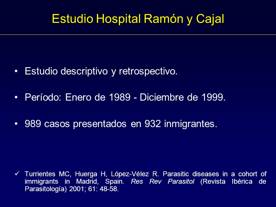 Estudio Hospital Ramón y Cajal Estudio descriptivo y retrospectivo.