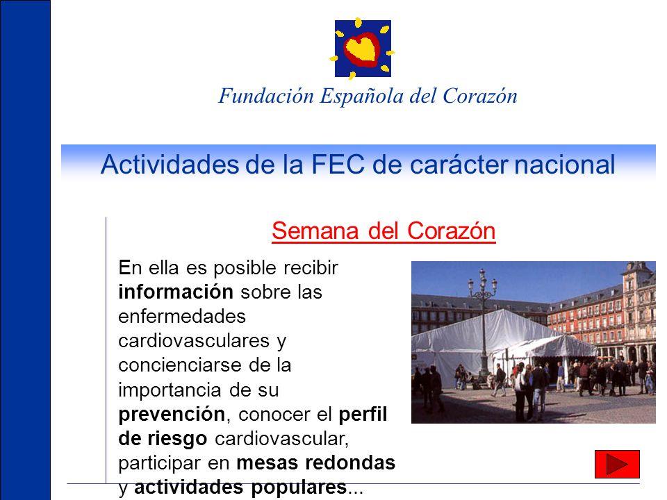 Fundación Española del Corazón La FEC en el mundo La Fundación participa en las más importantes entidades de prevención cardiovascular en el mundo. Eu