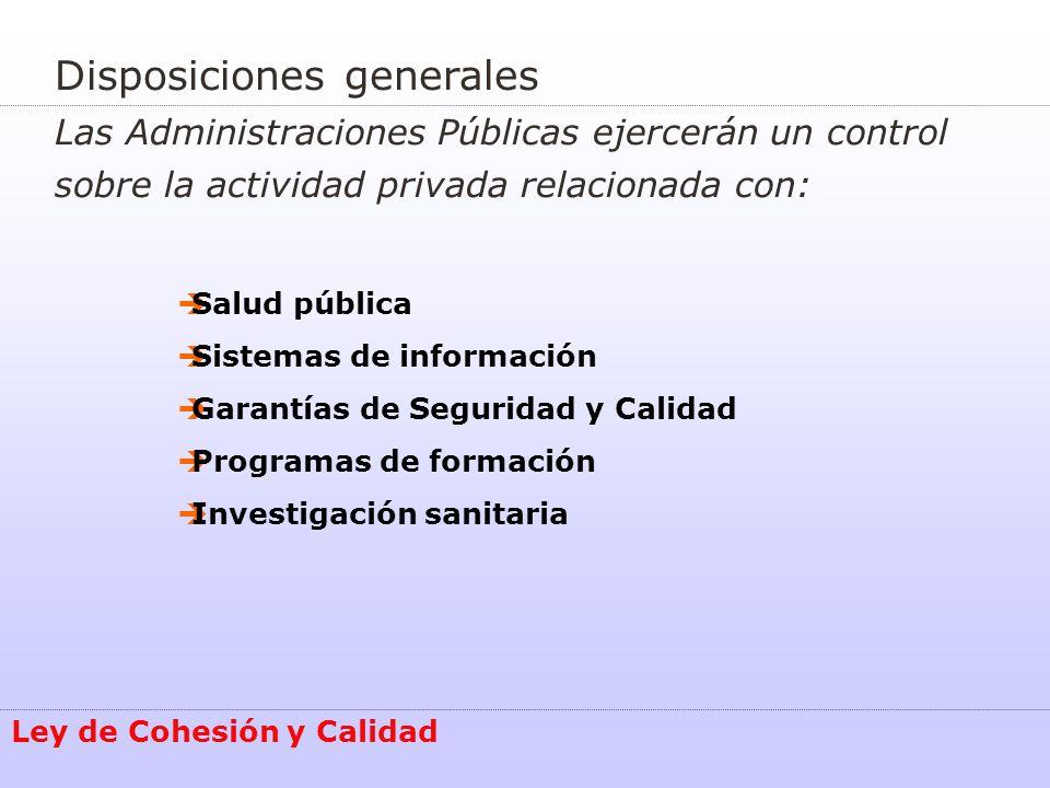 Información Sanitaria Instituto de Información Sanitaria: Se encargará de recabar, elaborar y distribuir la información que responda a las necesidades del Sistema Nacional de Salud Ley de Cohesión y Calidad