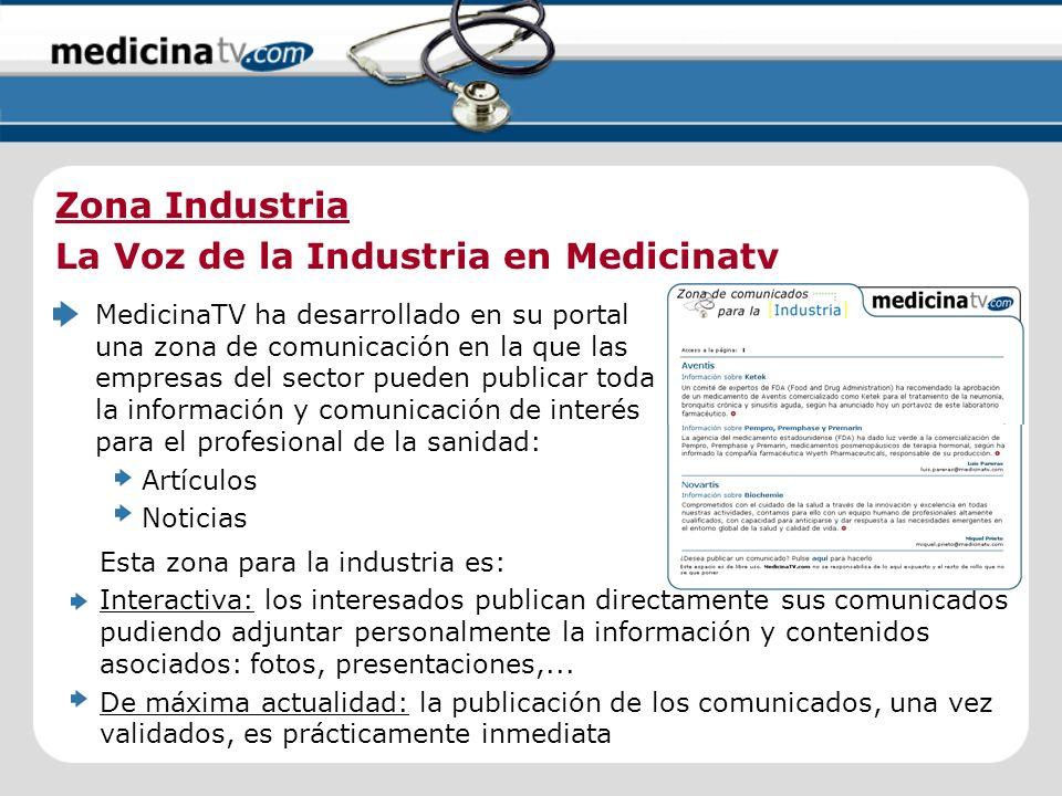 MedicinaTV ha desarrollado en su portal una zona de comunicación en la que las empresas del sector pueden publicar toda la información y comunicación