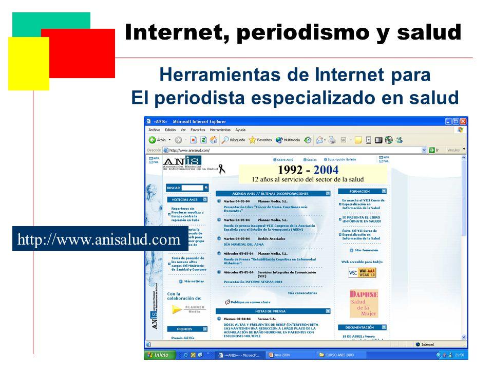 Herramientas de Internet para El periodista especializado en salud http://www.anisalud.com