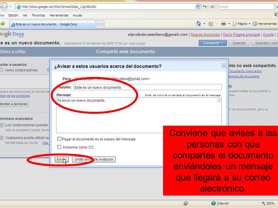 Conviene que avises a las personas con que compartes el documento enviándoles un mensaje que llegará a su correo electrónico.