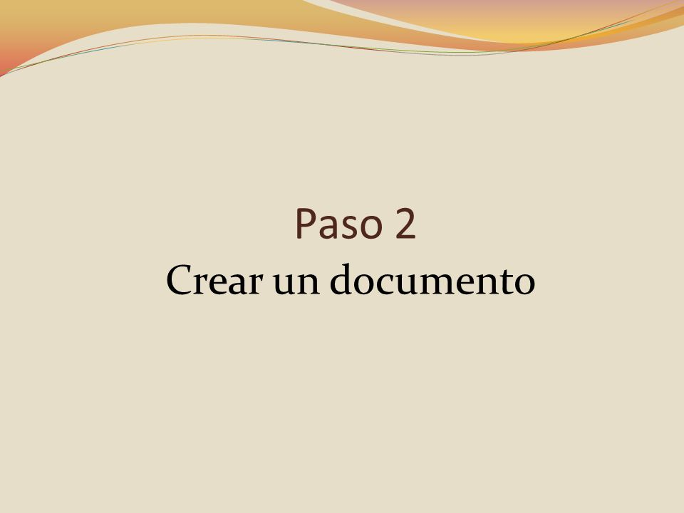 Paso 2 Crear un documento