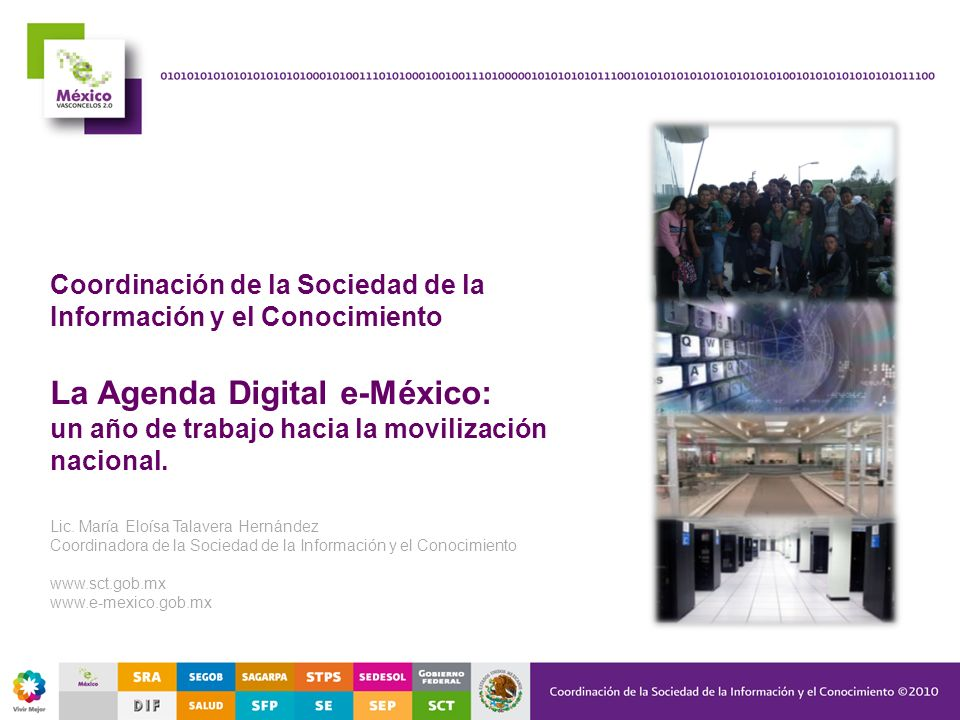 Coordinación de la Sociedad de la Información y el Conocimiento La Agenda Digital e-México: un año de trabajo hacia la movilización nacional. Lic. Mar