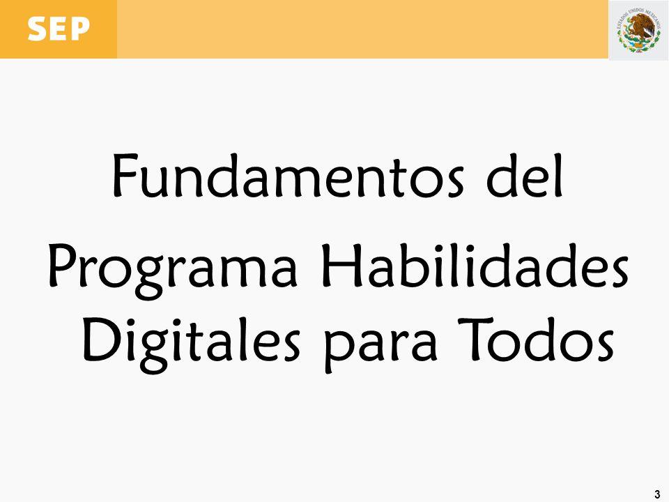 3 Fundamentos del Programa Habilidades Digitales para Todos