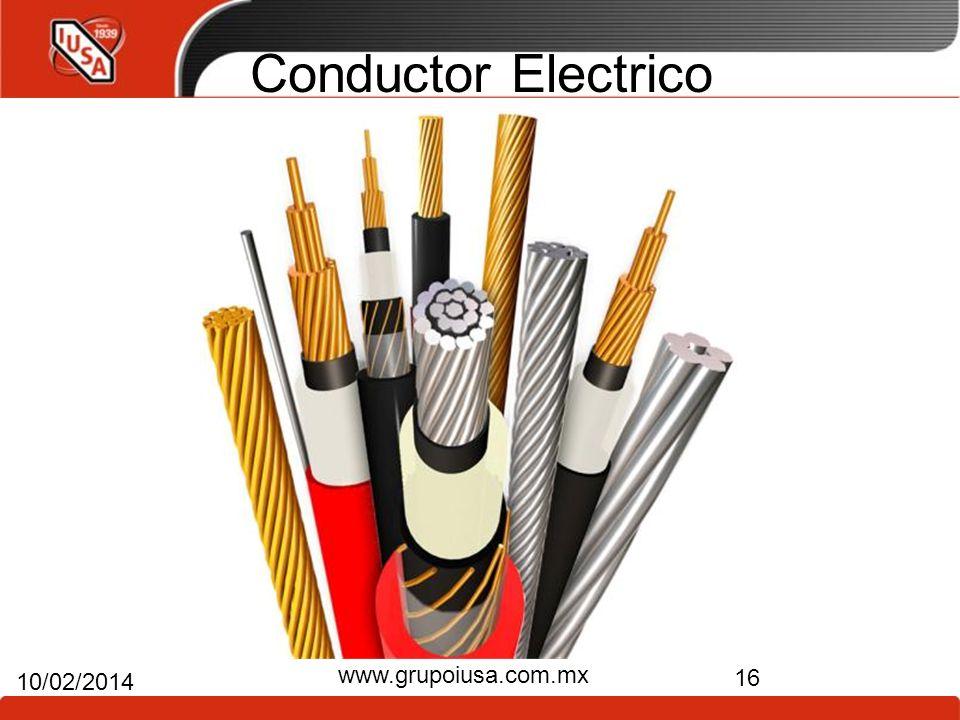 Conductor Electrico 16 10/02/2014 www.grupoiusa.com.mx