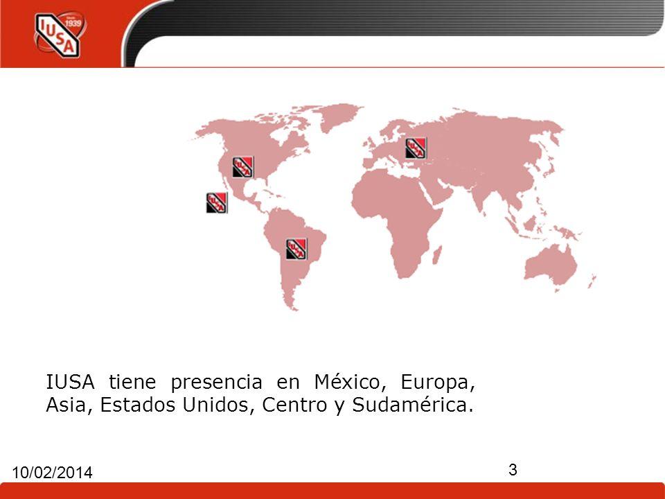 3 10/02/2014 IUSA tiene presencia en México, Europa, Asia, Estados Unidos, Centro y Sudamérica.