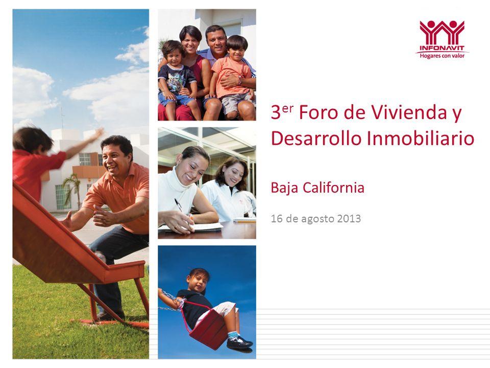 3 er Foro de Vivienda y Desarrollo Inmobiliario Baja California 16 de agosto 2013