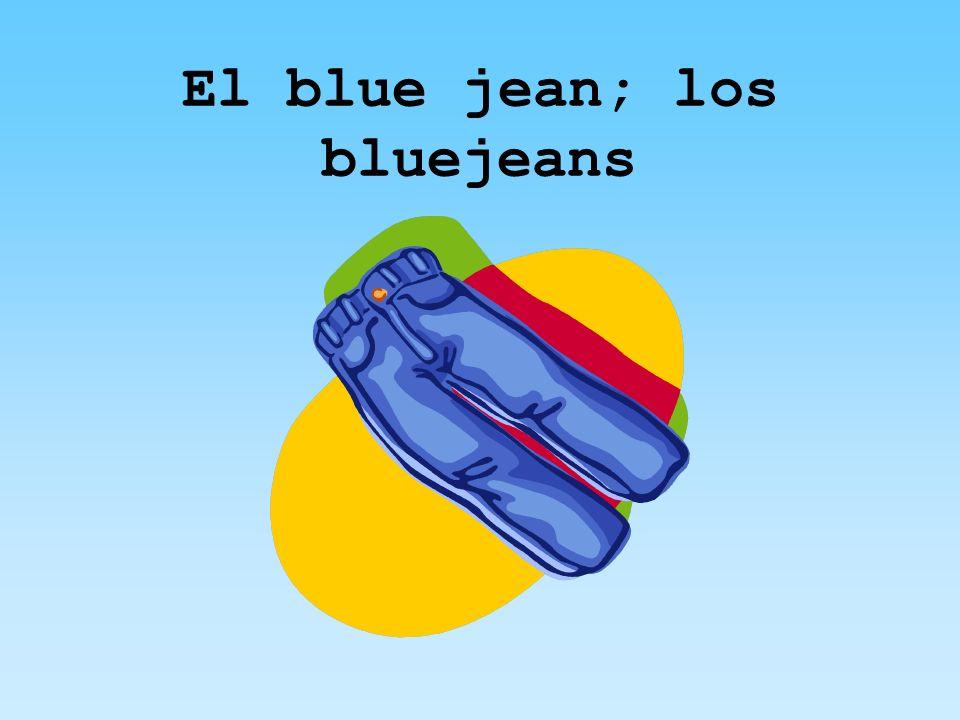 El blue jean; los bluejeans