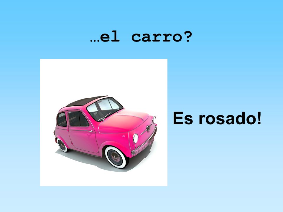 …el carro Es rosado!