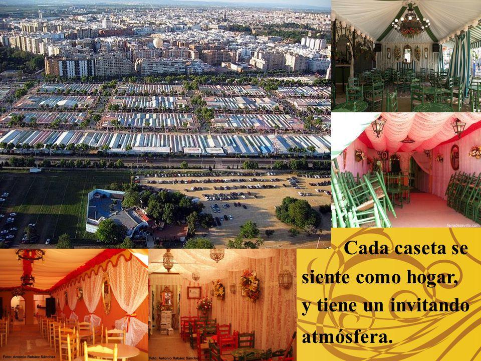 Las Casestas De Feria de Abril De Feria de Abril Cada caseta se siente como hogar, y tiene un invitando atmósfera.
