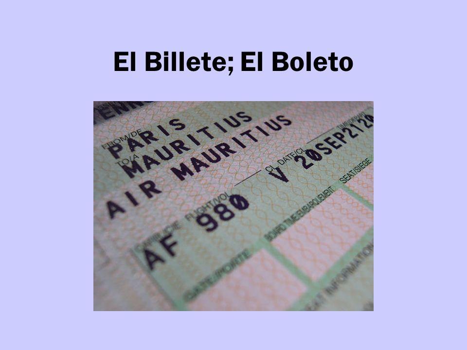 El Billete; El Boleto