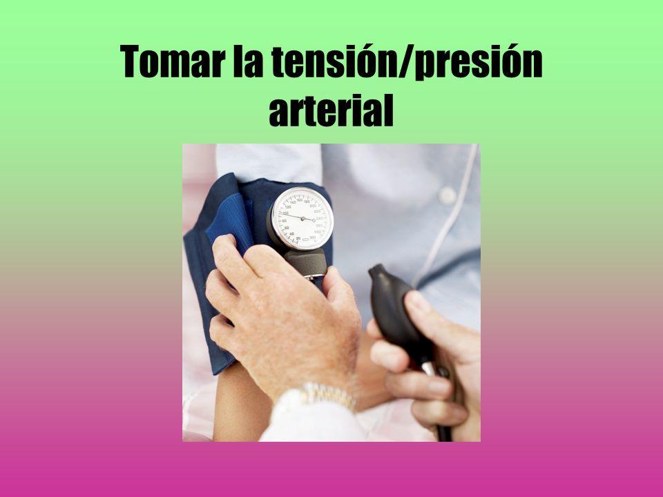 Tomar la tensión/presión arterial