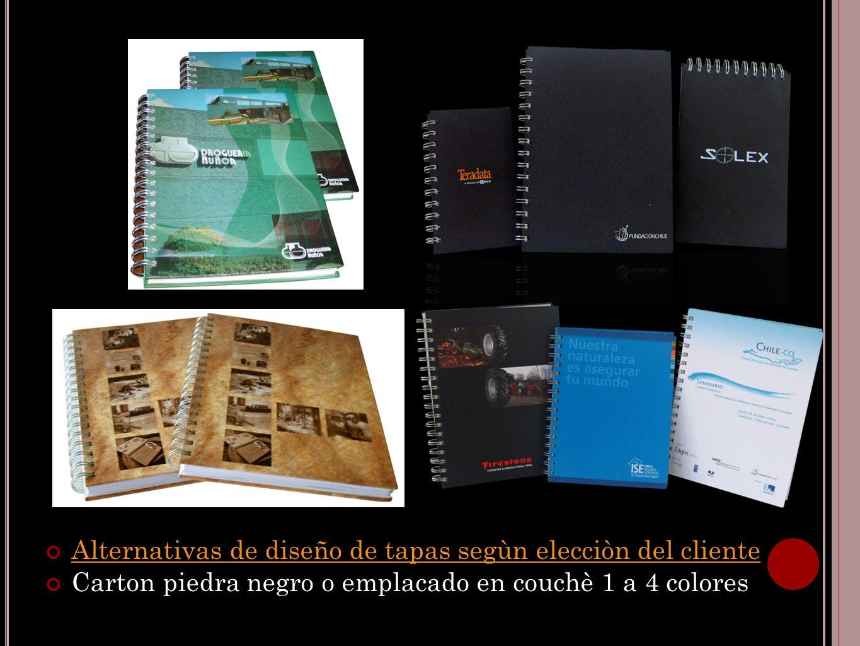 Alternativas de diseño de tapas segùn elecciòn del cliente Carton piedra negro o emplacado en couchè 1 a 4 colores