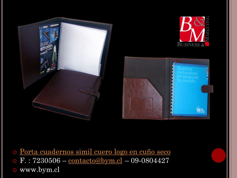 Porta cuadernos simil cuero logo en cuño seco F. : 7230506 – contacto@bym.cl – 09-0804427contacto@bym.cl www.bym.cl