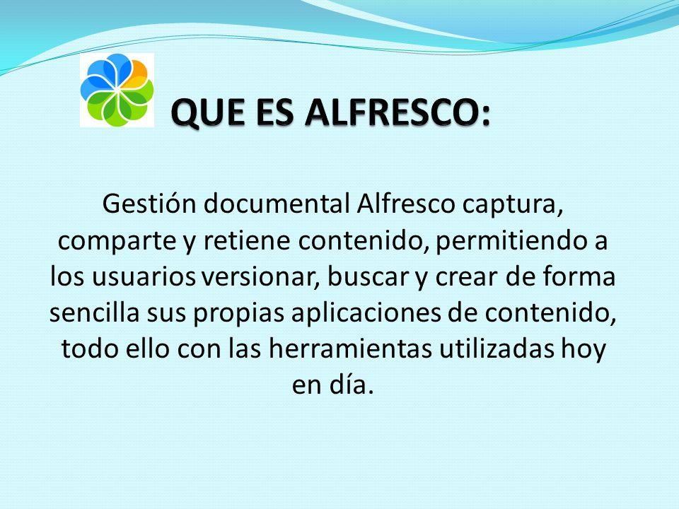Gestión documental Alfresco captura, comparte y retiene contenido, permitiendo a los usuarios versionar, buscar y crear de forma sencilla sus propias aplicaciones de contenido, todo ello con las herramientas utilizadas hoy en día.