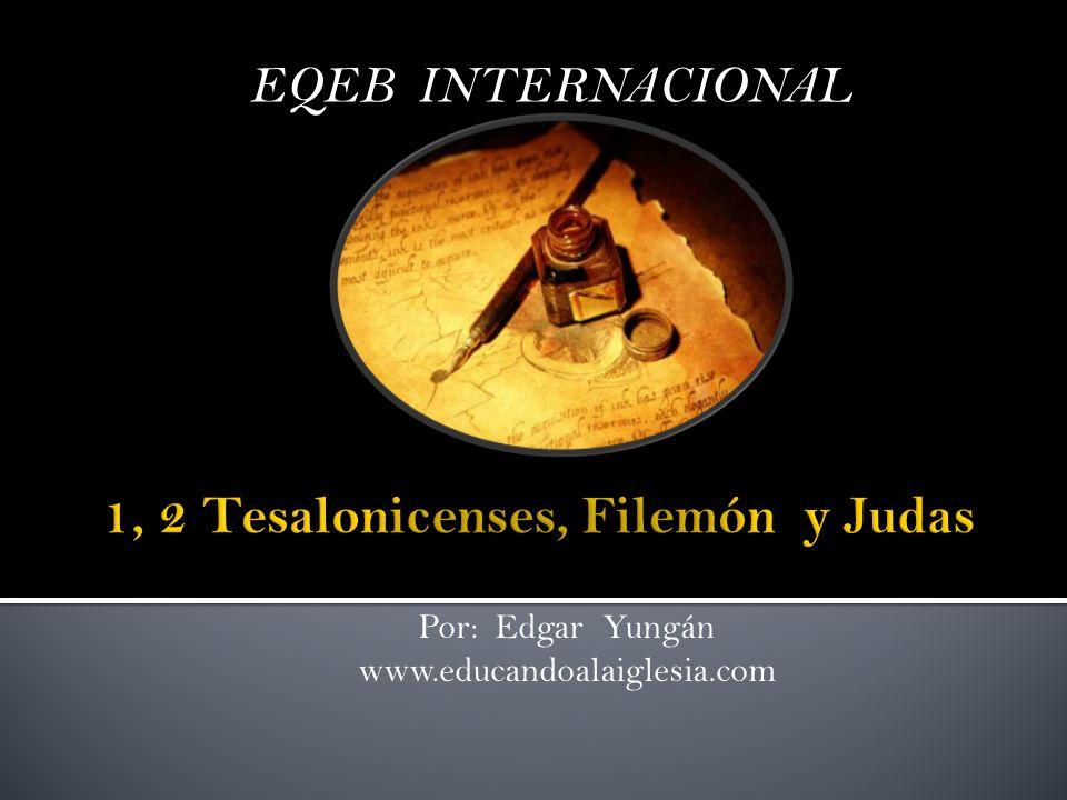 EQEB INTERNACIONAL Por: Edgar Yungán www.educandoalaiglesia.com