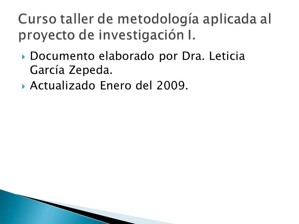 Documento elaborado por Dra. Leticia García Zepeda. Actualizado Enero del 2009.