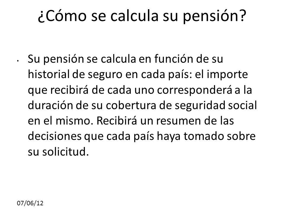 07/06/12 ¿Cómo se calcula su pensión.