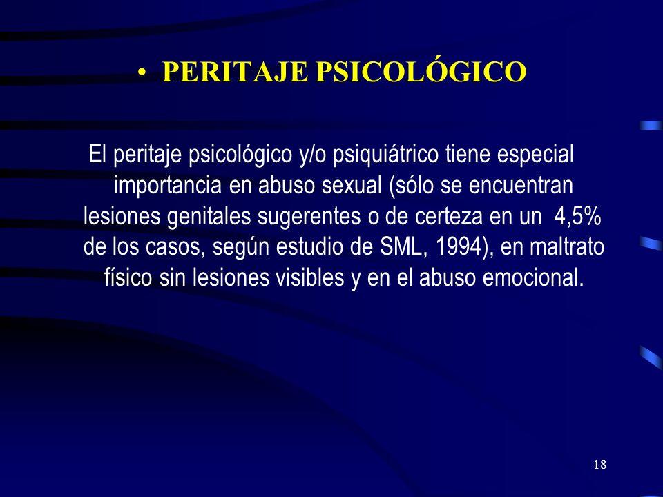 17 Peritaje Psiquiátrico Médico Legal Considerar que la repercusión psicológica o psiquiátrica de la violencia o malos tratos sobre el niño dependerán