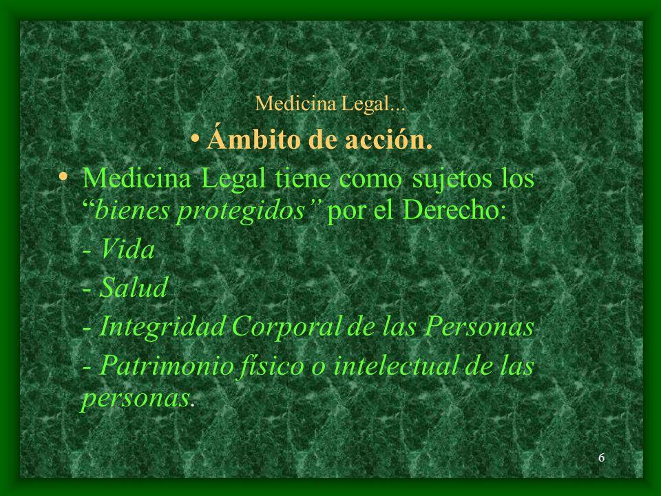7 Medicina Legal Clasificación de la Medicina Legal ( modificado de Gisbert Calabuig) 1.