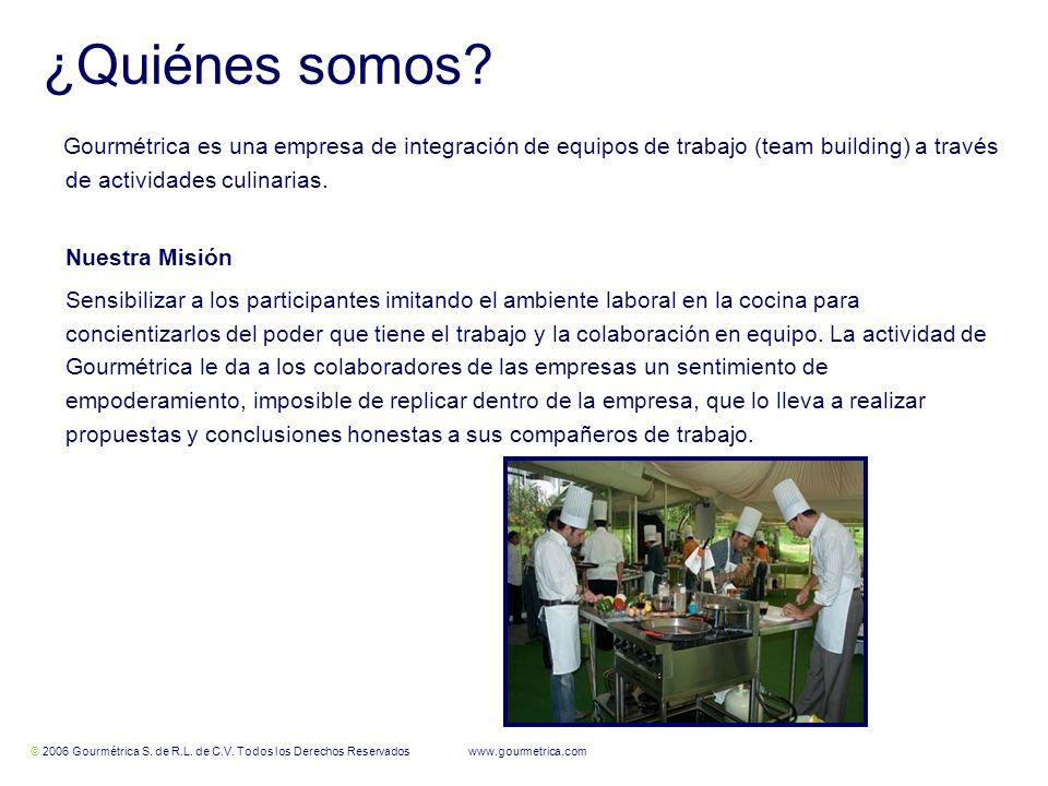 © 2006 Gourmétrica S. de R.L. de C.V. Todos los Derechos Reservados www.gourmetrica.com 3 3 ¿Quiénes somos? Gourmétrica es una empresa de integración