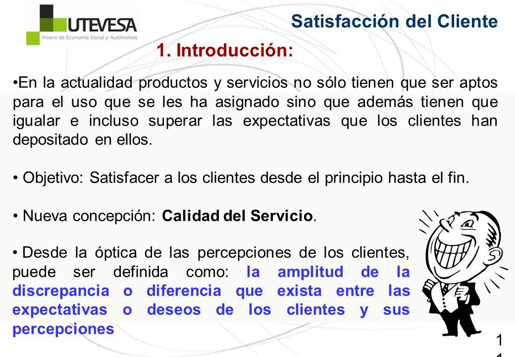 11 En la actualidad productos y servicios no sólo tienen que ser aptos para el uso que se les ha asignado sino que además tienen que igualar e incluso