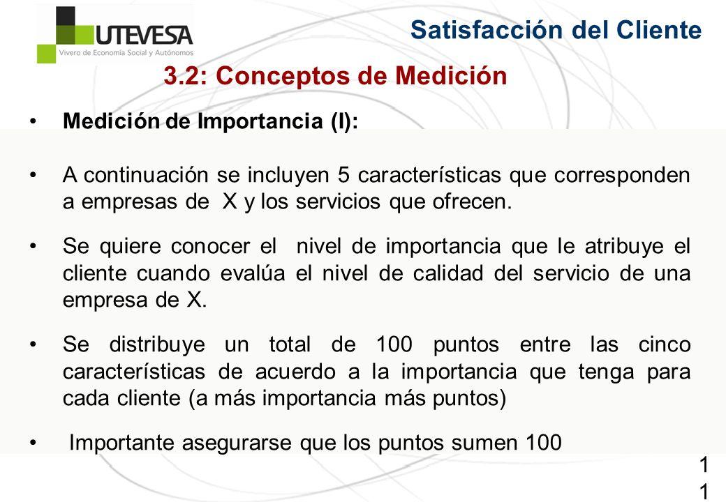 119119119 Satisfacción del Cliente Medición de Importancia (I): A continuación se incluyen 5 características que corresponden a empresas de X y los se
