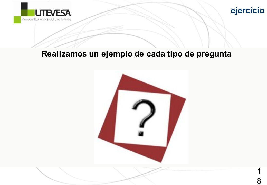 184184184 Realizamos un ejemplo de cada tipo de pregunta ejercicio