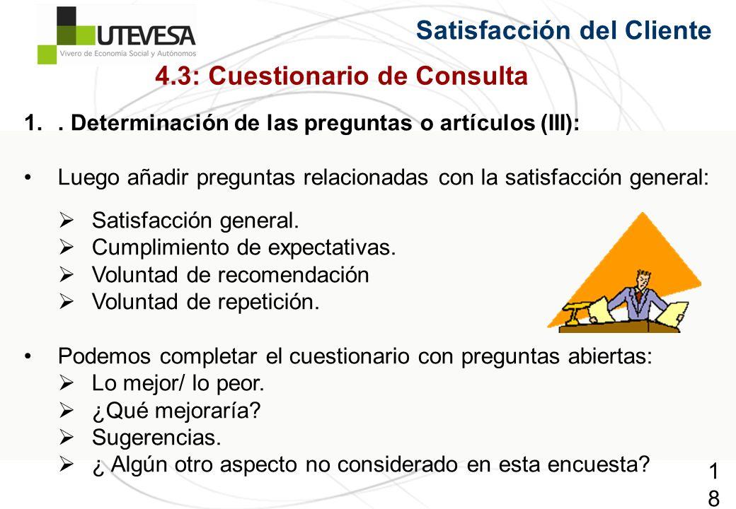 189189189 Satisfacción del Cliente 1.. Determinación de las preguntas o artículos (III): Luego añadir preguntas relacionadas con la satisfacción gener
