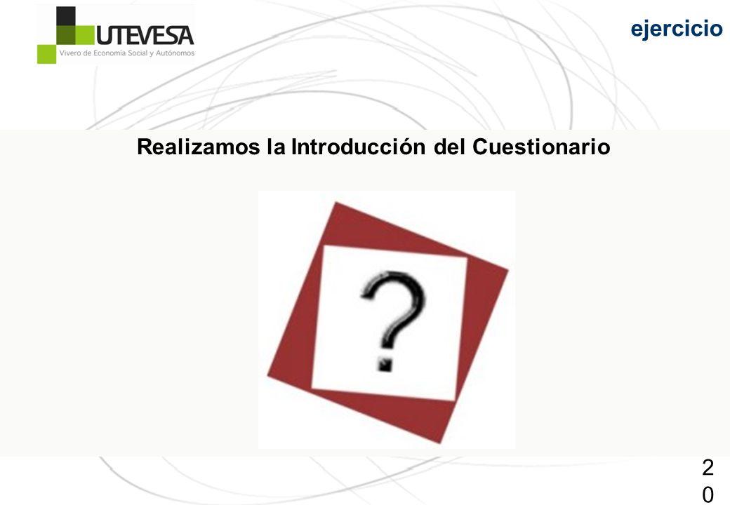 201201201 Realizamos la Introducción del Cuestionario ejercicio
