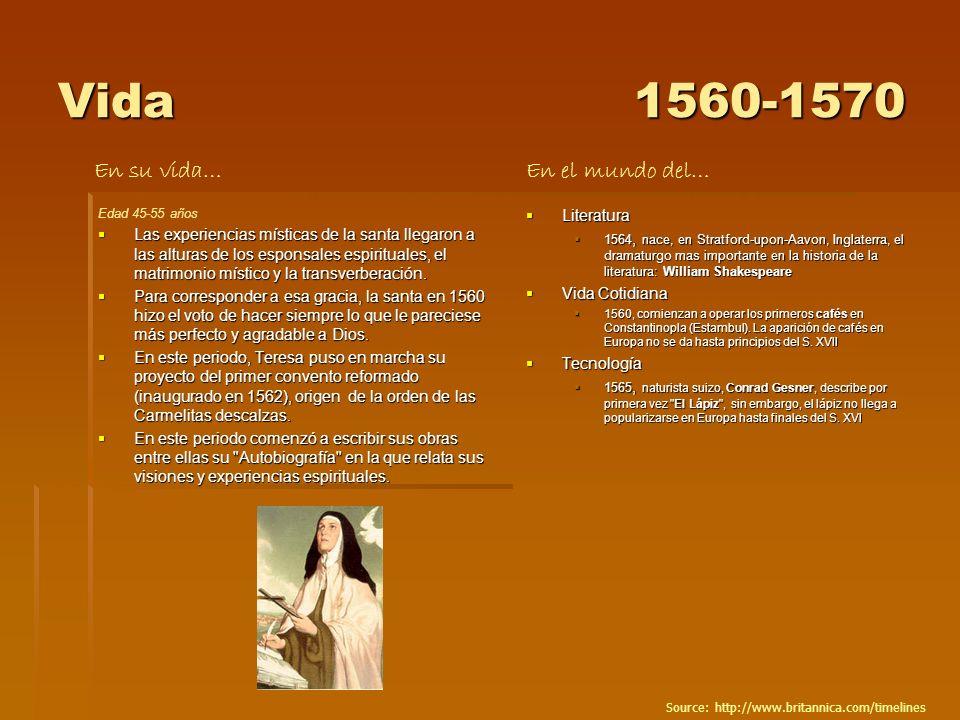 Vida1560-1570 Edad 45-55 años Las experiencias místicas de la santa llegaron a las alturas de los esponsales espirituales, el matrimonio místico y la