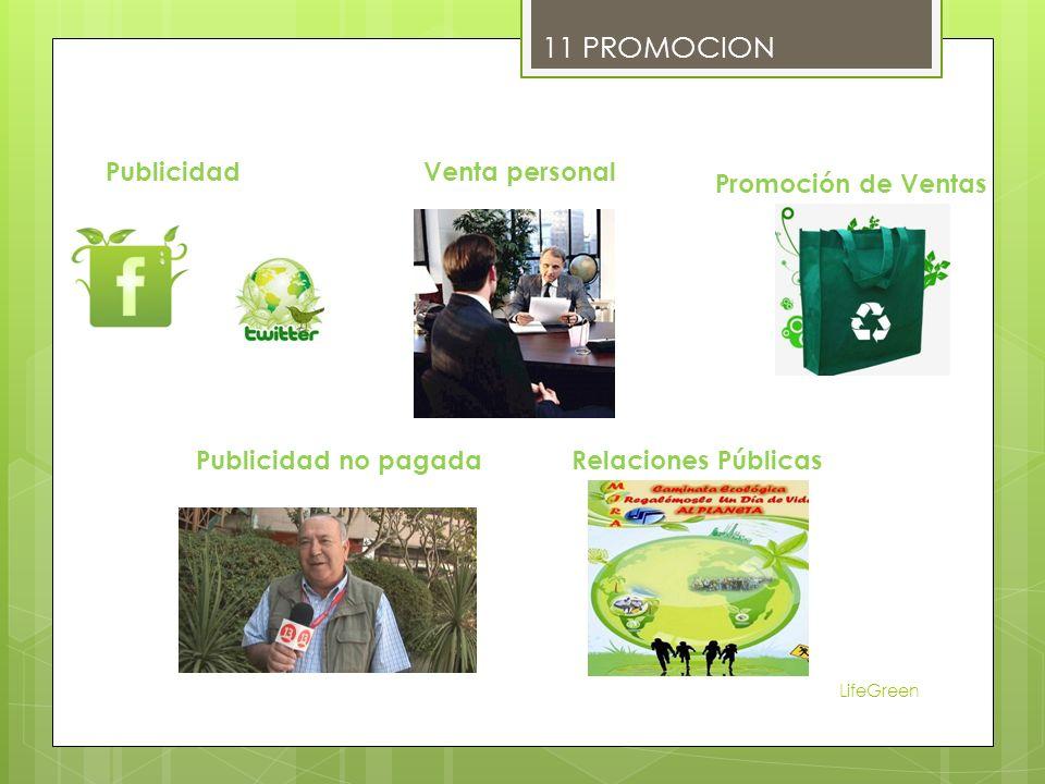 LifeGreen 11 PROMOCION Publicidad Promoción de Ventas Publicidad no pagadaRelaciones Públicas Venta personal