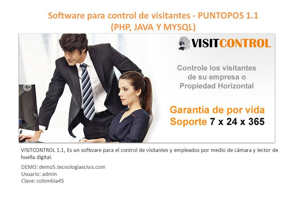 Software para control de visitantes - PUNTOPOS 1.1 (PHP, JAVA Y MYSQL) VISITCONTROL 1.1, Es un software para el control de visitantes y empleados por