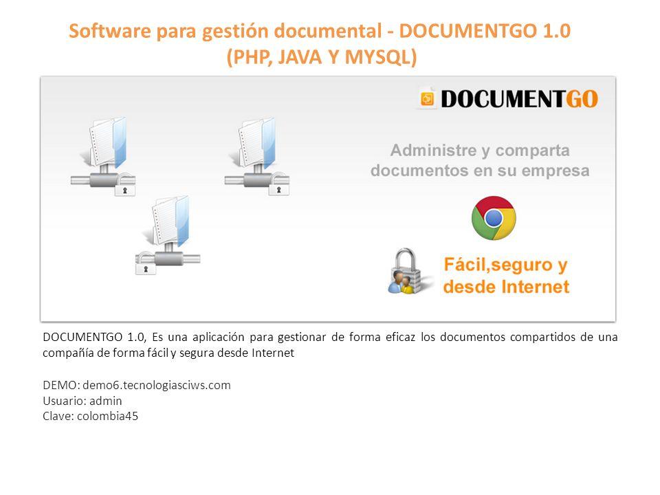 Software para gestión documental - DOCUMENTGO 1.0 (PHP, JAVA Y MYSQL) DOCUMENTGO 1.0, Es una aplicación para gestionar de forma eficaz los documentos