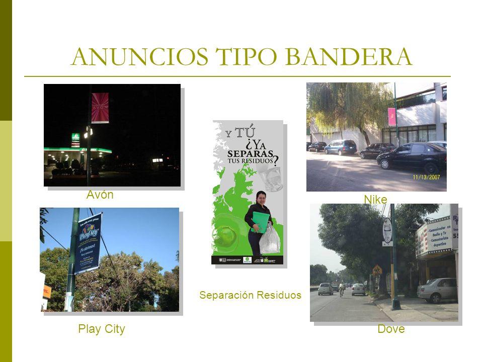 ANUNCIOS TIPO BANDERA Avón Nike Play City Dove Separación Residuos