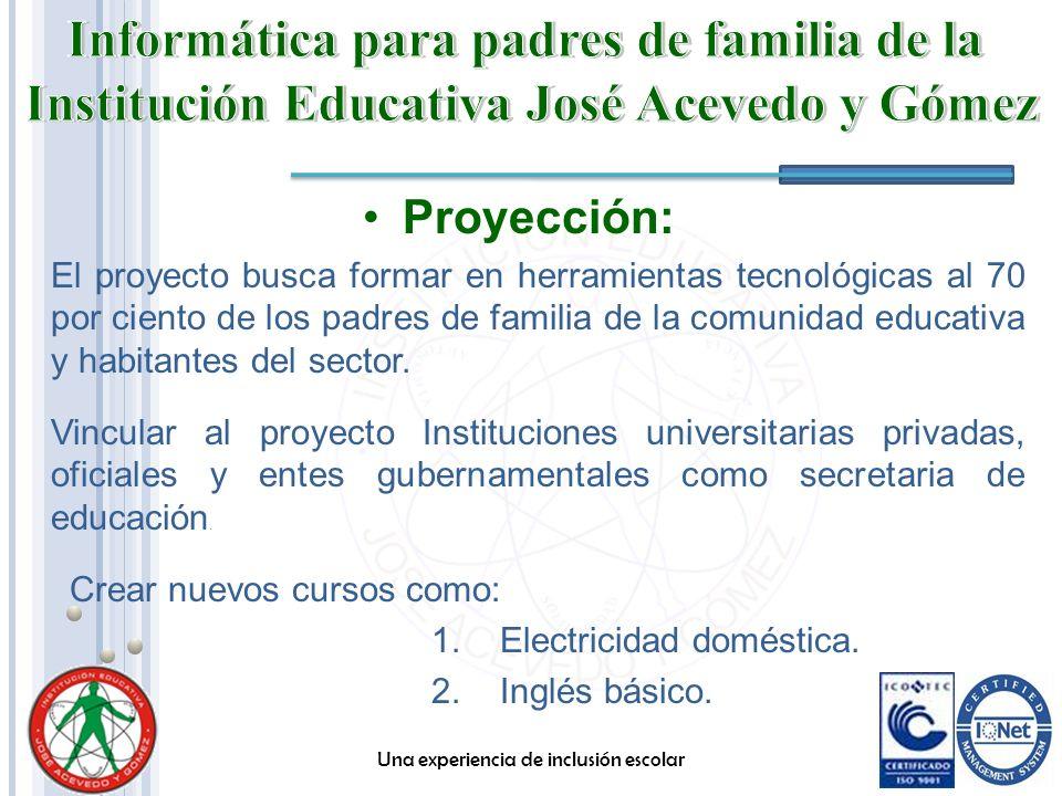 Proyección: El proyecto busca formar en herramientas tecnológicas al 70 por ciento de los padres de familia de la comunidad educativa y habitantes del