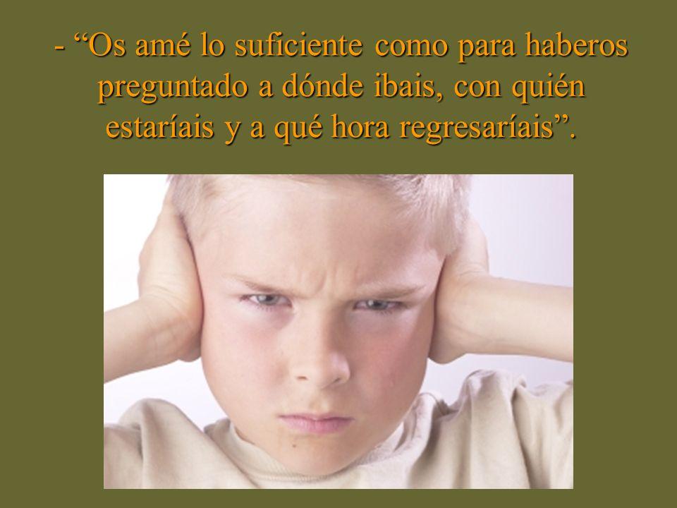 Madres Malas (Dr. Carlos Hecktheuer, Médico Psiquiatra) Un día, cuando mis hijos estén crecidos lo suficiente para entender la lógica que motiva a los