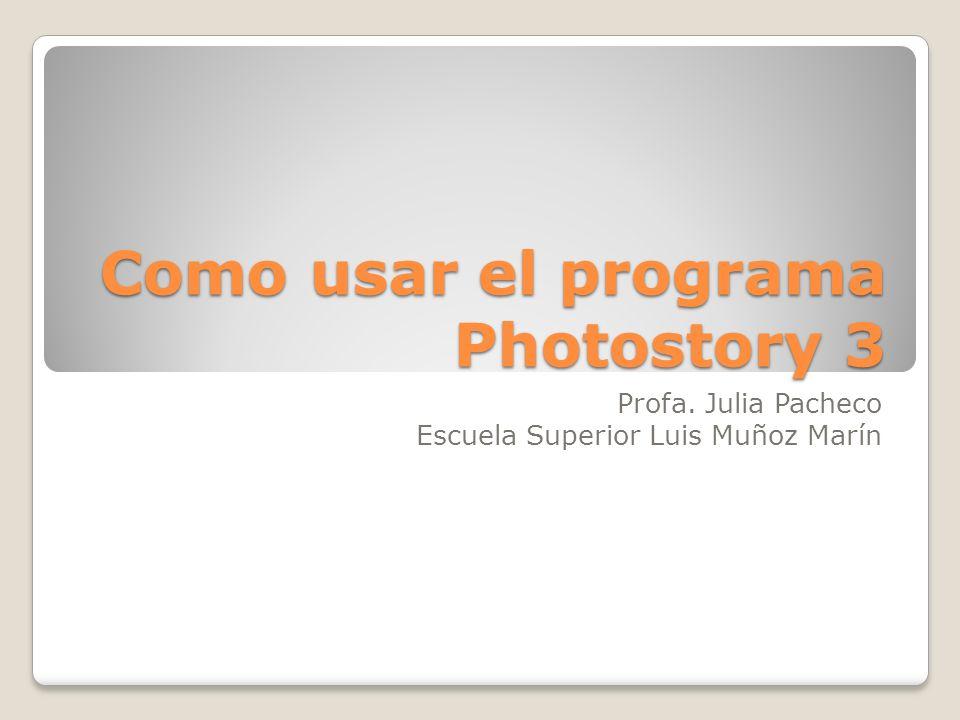http://www.microsoft.com/latam/windowsx p/fotografiadigital/photostory/default.mspx
