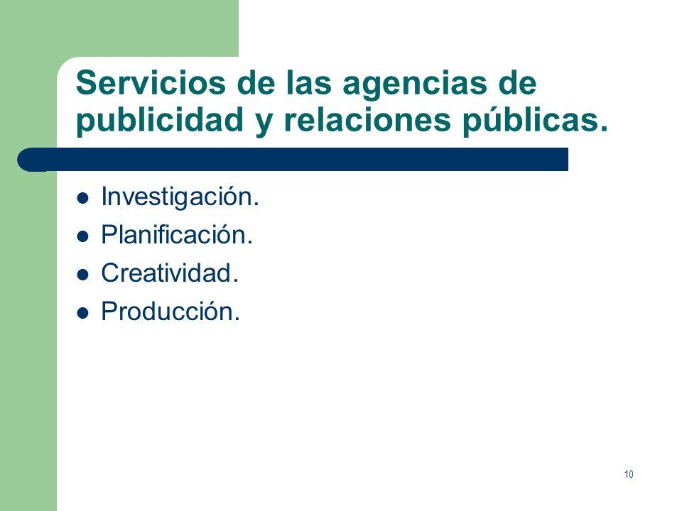 9 La actividad publicitaria y de relaciones públicas. Instrumentos de capitalismo moderno, con un desarrollo parejo a la clase burguesa. Actividades q