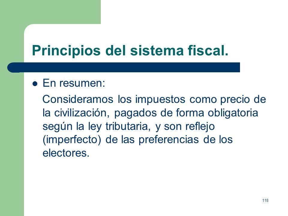 117 Principios del sistema fiscal. C) Facilidad de Gestión, el sistema fiscal debe ser: 1. Fácil de entender por el contribuyente. 2. Dotar al contrib