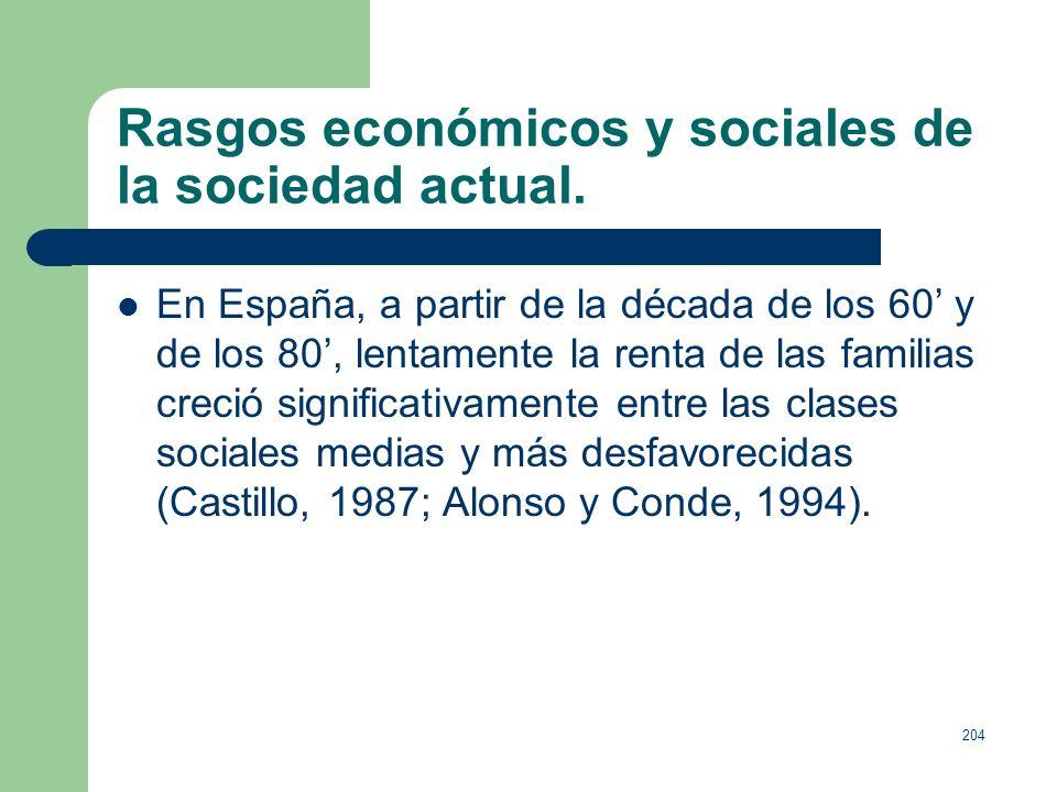 203 Rasgos económicos y sociales de la sociedad actual. Intensivo aumento de la lucha competitiva en los mercados. Abundancia de productos similares p