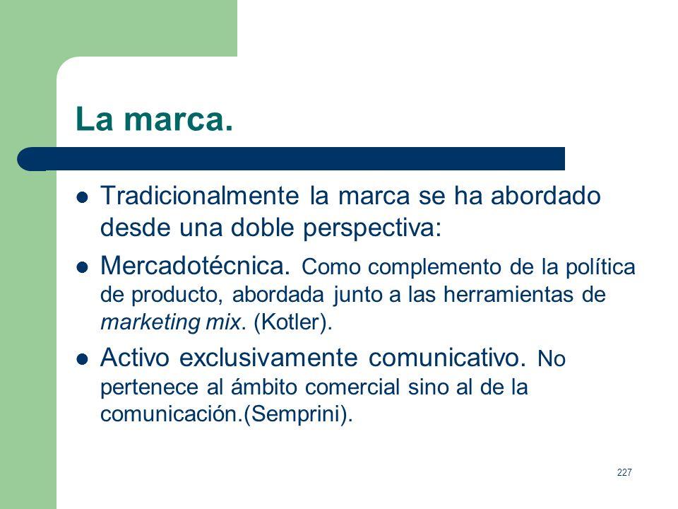 226 Las herramientas de comunicación. Producto: Calidad, características, diseño, nombre de la marca, empaquetado, tamaños, servicios, garantías, devo