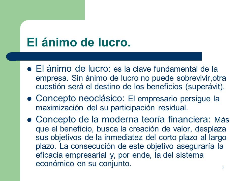 17 El entorno económico.Para efectuar la producción empresarial: 1.