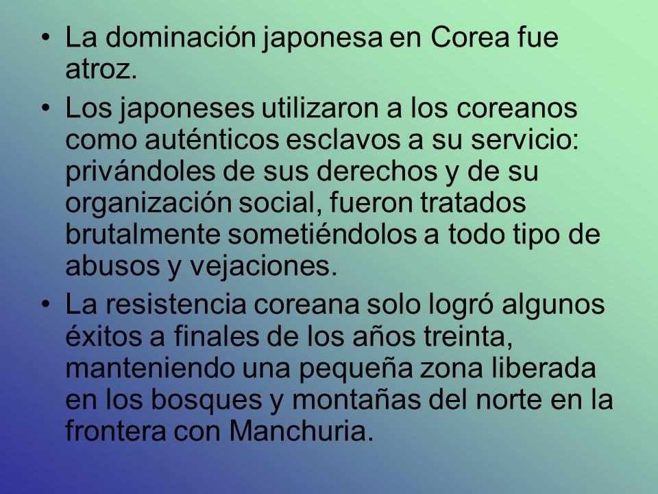 La dominación japonesa en Corea fue atroz. Los japoneses utilizaron a los coreanos como auténticos esclavos a su servicio: privándoles de sus derechos