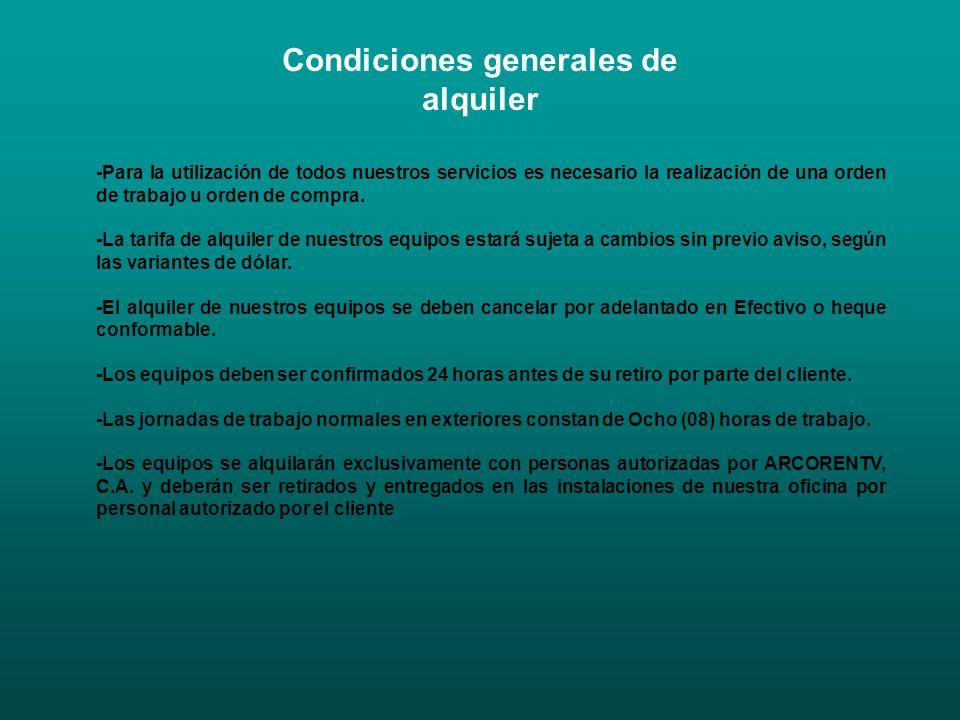 Condiciones generales de alquiler -Para la utilización de todos nuestros servicios es necesario la realización de una orden de trabajo u orden de comp