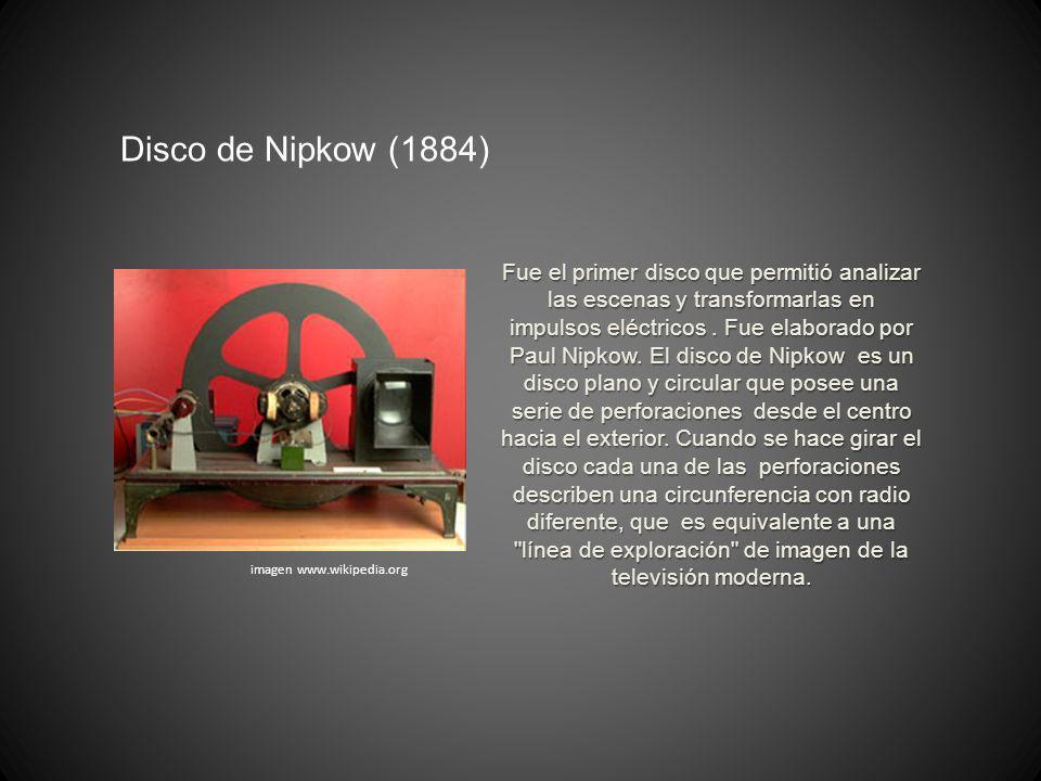 Fue el primer disco que permitió analizar las escenas y transformarlas en impulsos eléctricos. Fue elaborado por Paul Nipkow. El disco de Nipkow es un
