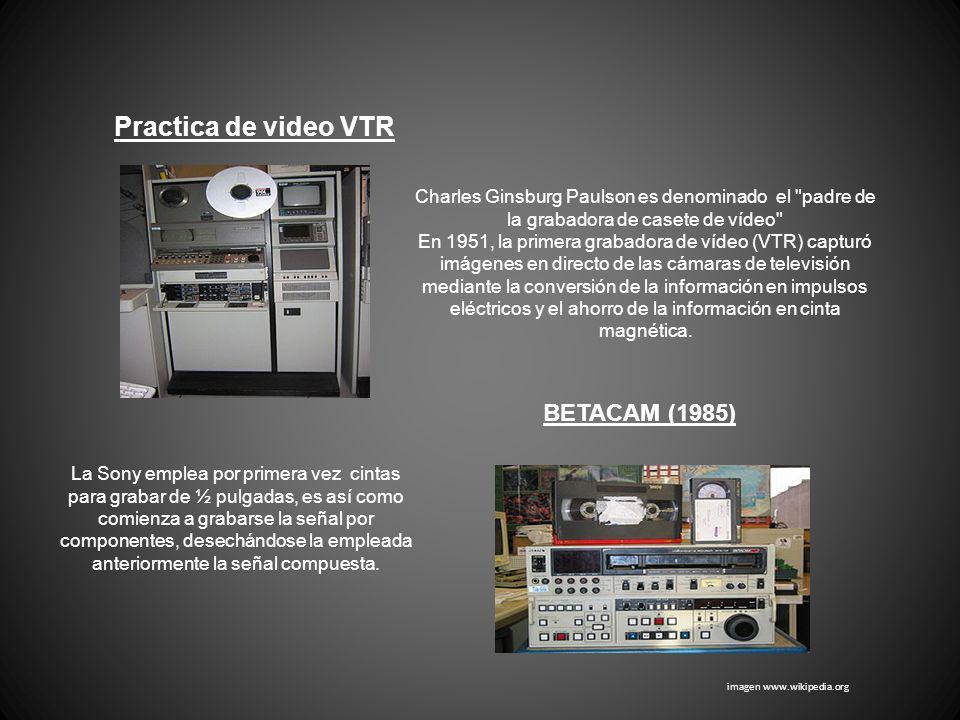 Practica de video VTR Charles Ginsburg Paulson es denominado el
