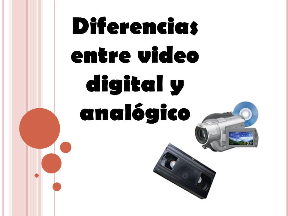 Diferencias entre video digital y analógico